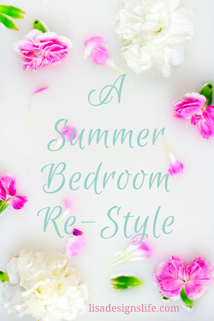 A Summer Bedroom Re-Style