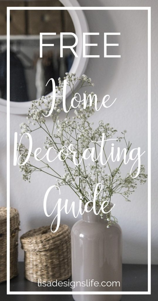 Grab your free home decorating guide with the 7 Dos and Donts of Home Decorating! #home #homedecorating #homedecor #interior #interiorstyling #free #decorating #decor