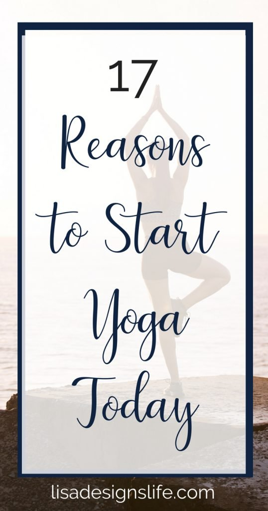 Yoga, Relax Your Muscles, Your Mind, and Unwind. Click to read 17 reasons why you should start your yoga journey today! #yoga #body #mind #soul