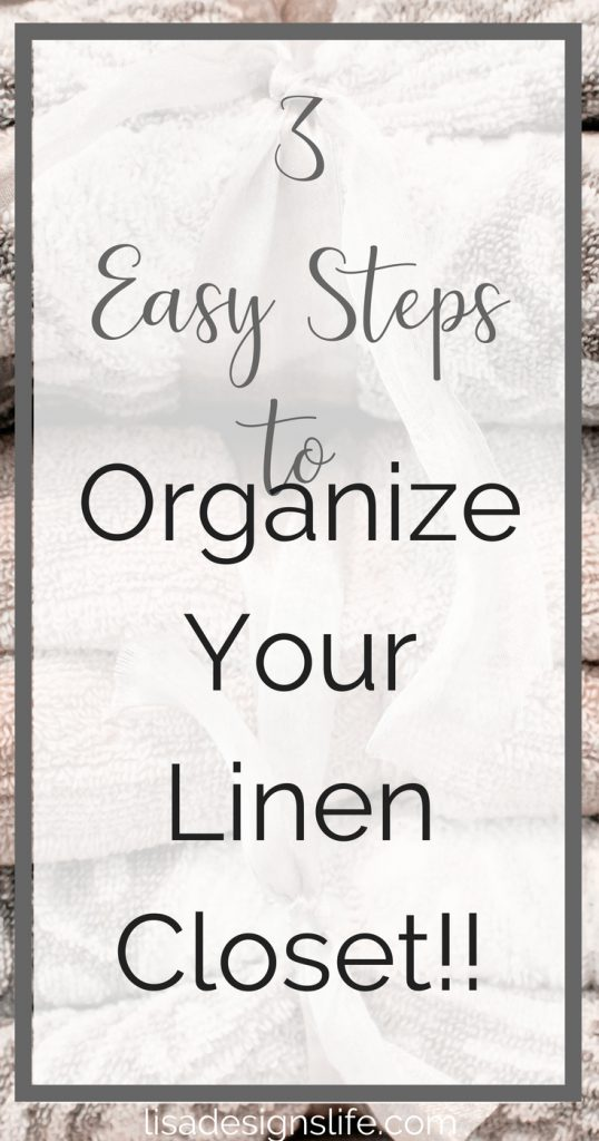 3 Easy Steps to Organize Your Linen Closet and keep it organized. Click to read more and take control of your closet clutter! #organize #closet #towels #linen #organizeyourhome #organizeyourcloset