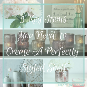 5 Key Items You Need For A Perfectly Styled Shelf