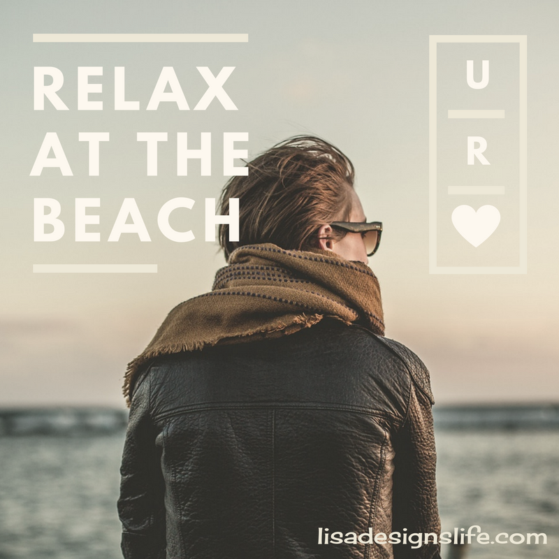 Relax at the Beach. Take Time 4 You, Self Care Matters. Wherever your special place is. Make it your own, create a sanctuary where you are and know that you are special and loved. Download your self-care checklist with 15 tips to take care of yourself today