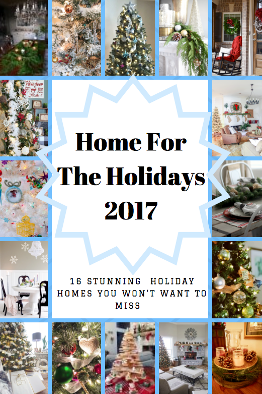 Welcome to the 2017 Home for the Holidays Christmas Tour. I am so glad you are here, it is a blessing to invite you in for a peak at our Home for the Holidays Christmas Tour.  I am over the top thrilled to be a part of this years Holiday Home Tour, to be amongst these amazing home stylists is an honour. I wish you a very Merry Christmas blessed with family and friends, a home filled with laughter and love. Click to take the tour!