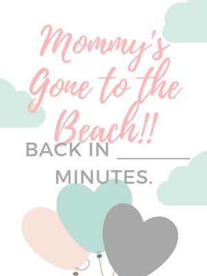 "Do you wear multiple hats and multi-task to finish all your multi-tasks? Click to read this post and grab your free ""Mommy's Gone To The Beach"" printable. Lisa xo . #self-care #self-love #postitivity #simplifyyourlife #postitive"