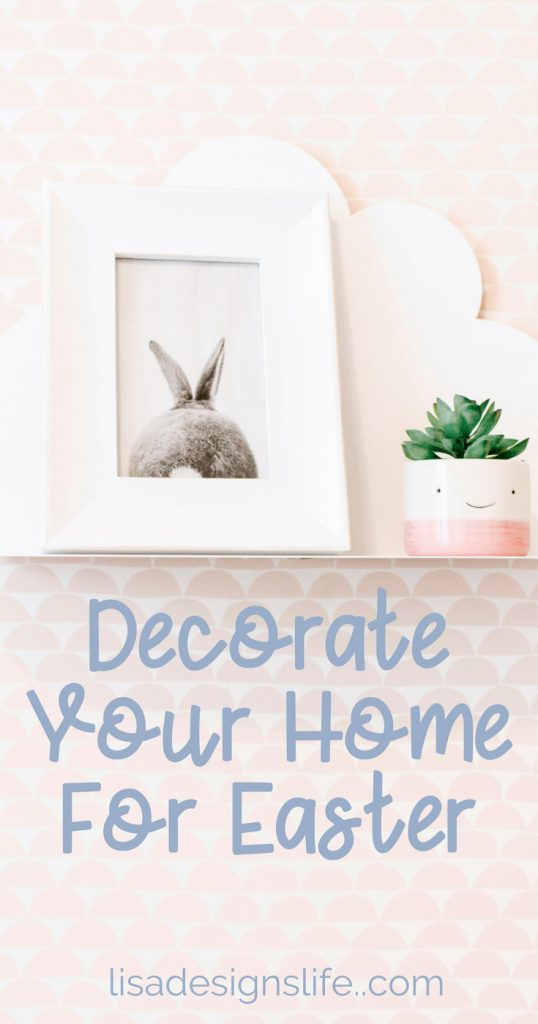 Spring has sprung and it's time to decorate your home for Easter. Check out this post for a peek at our home and Easter decor ideas along with a fantastic list of home decor products. #easter #homedecorating #homedecor #easterhomedecor