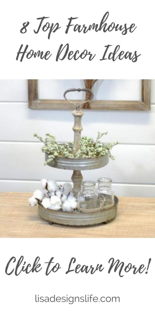 Hey friend, click the image to read about my top 8 simple farmhouse home decor ideas! Farmhouse decor reflects a simpler time, and can easily be mixed with almost anything. Whether your style is shabby chic, traditional, modern or glam, you can add vintage pieces to give your space Farmhouse charm.