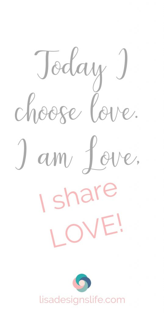 "Daily affirmations can change your inner or ego thoughts and assist your in switching from a negative to positive mindset.  One of my favorite daily affirmations is ""Today I choose love, I am love, I share love."" Click this image and read the post 22 Traits of a Happy, Heart-Centered Life. See you there my love, Lisa xo"