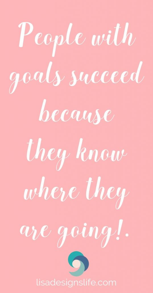 People with goals succeed because they know where they are going. Lisa xo . #wise #words #wisequotes #goals #motivationalquotes #inspiring