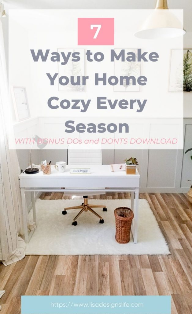 I've done all of these things over the years and continue to create spaces in my home with these 7 tried-and-true decorating techniques. It's not about making it look perfect or following the latest trends, it's doing what you love and what works for you and your family. Click to read 7 ways to make your home cozy every season. # homeideas #cozyhome #homedecortips